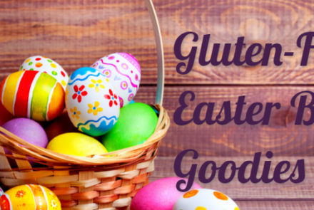 Hop To It: Gluten-Free Easter Basket Ideas