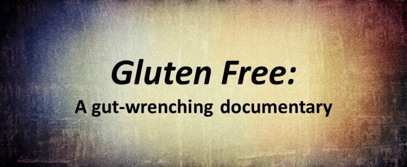 The Gluten Free Documentary