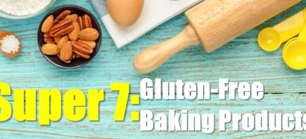 7 Super Gluten-Free Baking Products