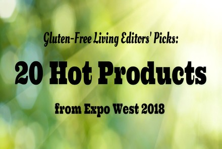 Hot Product Picks at Expo West 2018
