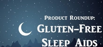 Gluten-Free Sleep Aids for a Good Night's Rest