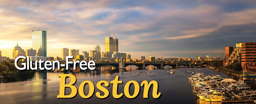 The Gluten-Free Freedom Trail: Your GF Guide to Boston