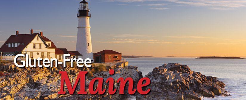 Maine's Seacoast: The Way Gluten-Free Life Should Be