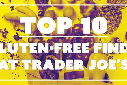 Top 10 Gluten-Free Foods at Trader Joe's for Under $5