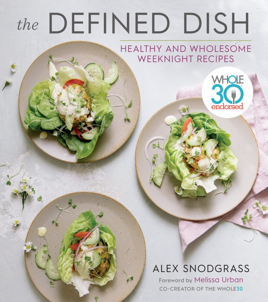 Cookbook Corner: 5 Refreshing Recipes from <em>The Defined Dish</em>